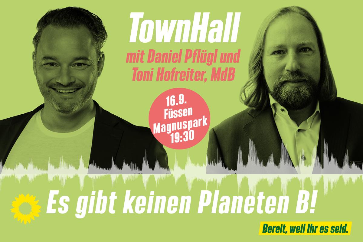 Townhall mit Toni Hofreiter und Daniel Pflügl